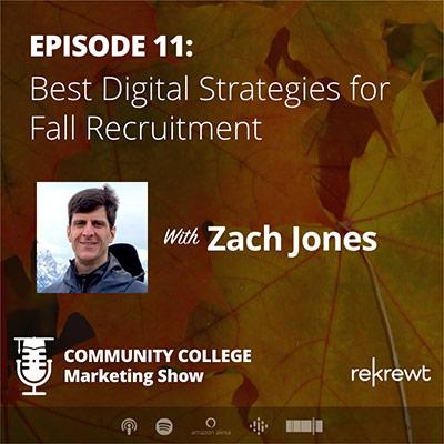 Best Digital Strategies for Fall Recruitment, with Zach Jones