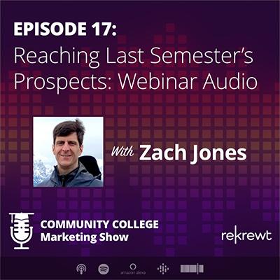 Reaching Last Semester's Prospects: Webinar Audio