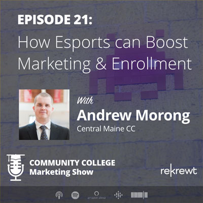 How Esports can Boost Marketing & Enrollment, with Andrew Morong