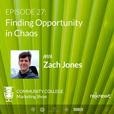 Finding Opportunity in Chaos, with Zach Jones